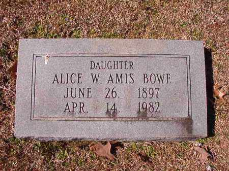 AMIS BOWE, ALICE W - Dallas County, Arkansas | ALICE W AMIS BOWE - Arkansas Gravestone Photos