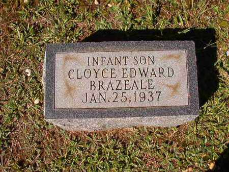BRAZEALE, CLOYCE EDWARD - Dallas County, Arkansas | CLOYCE EDWARD BRAZEALE - Arkansas Gravestone Photos