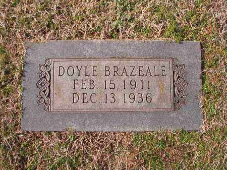 BRAZEALE, DOYLE - Dallas County, Arkansas | DOYLE BRAZEALE - Arkansas Gravestone Photos