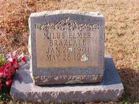 BRAZEALE, MILUS ELMER - Dallas County, Arkansas | MILUS ELMER BRAZEALE - Arkansas Gravestone Photos