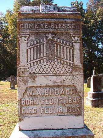 BROACH, W A - Dallas County, Arkansas | W A BROACH - Arkansas Gravestone Photos