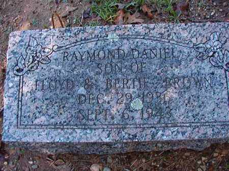BROWN, RAYMOND DANIEL - Dallas County, Arkansas | RAYMOND DANIEL BROWN - Arkansas Gravestone Photos