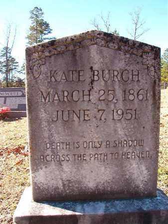BURCH, KATE - Dallas County, Arkansas | KATE BURCH - Arkansas Gravestone Photos