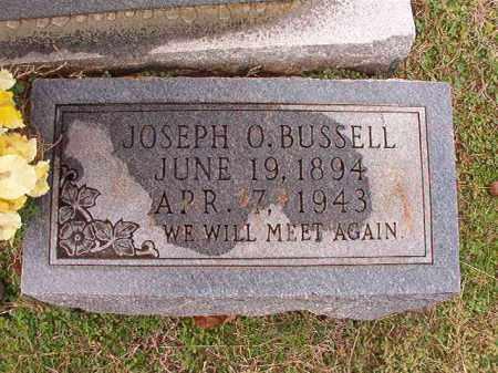 BUSSELL, JOSEPH O - Dallas County, Arkansas | JOSEPH O BUSSELL - Arkansas Gravestone Photos