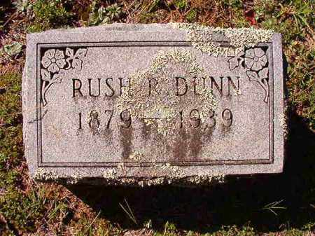 DUNN, RUSH R - Dallas County, Arkansas | RUSH R DUNN - Arkansas Gravestone Photos