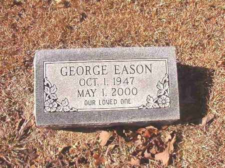 EASON, GEORGE - Dallas County, Arkansas | GEORGE EASON - Arkansas Gravestone Photos