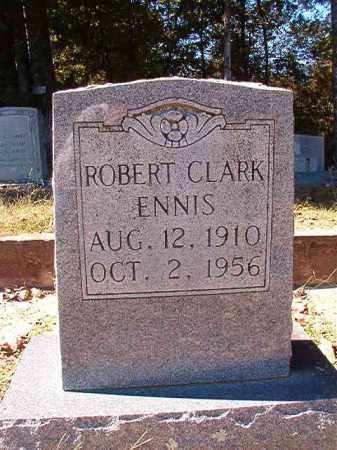 ENNIS, ROBERT CLARK - Dallas County, Arkansas | ROBERT CLARK ENNIS - Arkansas Gravestone Photos