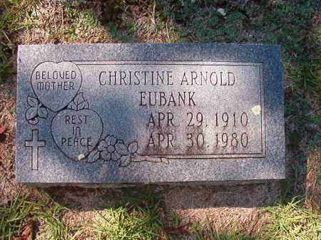 ARNOLD EUBANK, CHRISTINE - Dallas County, Arkansas | CHRISTINE ARNOLD EUBANK - Arkansas Gravestone Photos