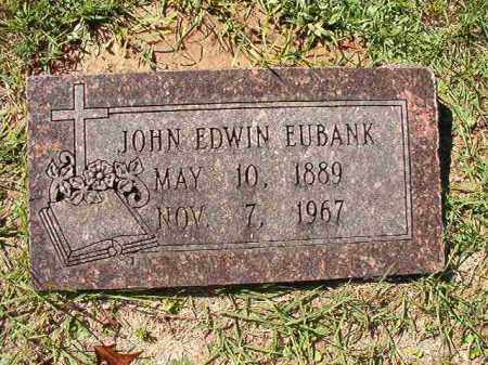 EUBANK, JOHN EDWIN - Dallas County, Arkansas | JOHN EDWIN EUBANK - Arkansas Gravestone Photos