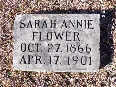 FLOWER, SARAH ANNIE - Dallas County, Arkansas | SARAH ANNIE FLOWER - Arkansas Gravestone Photos