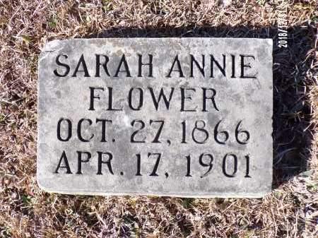 FLOWER, SARAH ANNIE - Dallas County, Arkansas   SARAH ANNIE FLOWER - Arkansas Gravestone Photos