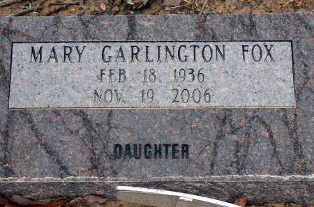 GARLINGTON FOX, MARY - Dallas County, Arkansas | MARY GARLINGTON FOX - Arkansas Gravestone Photos