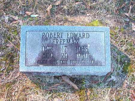 FREEMAN, ROBERT EDWARD - Dallas County, Arkansas | ROBERT EDWARD FREEMAN - Arkansas Gravestone Photos