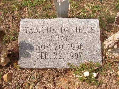 GRAY, TABITHA DANIELLE - Dallas County, Arkansas | TABITHA DANIELLE GRAY - Arkansas Gravestone Photos