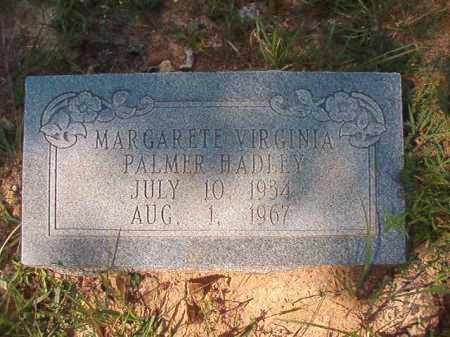 PALMER HADLEY, MARGARETE VIRGINIA - Dallas County, Arkansas | MARGARETE VIRGINIA PALMER HADLEY - Arkansas Gravestone Photos