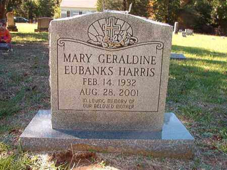 EUBANKS HARRIS, MARY GERALDINE - Dallas County, Arkansas | MARY GERALDINE EUBANKS HARRIS - Arkansas Gravestone Photos