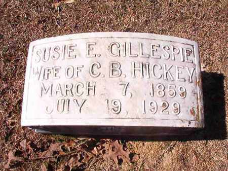 GILLESPIE HICKEY, SUSIE E - Dallas County, Arkansas | SUSIE E GILLESPIE HICKEY - Arkansas Gravestone Photos