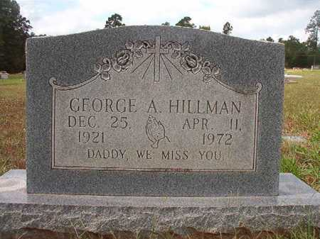 HILLMAN, GEORGE A - Dallas County, Arkansas | GEORGE A HILLMAN - Arkansas Gravestone Photos