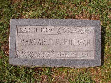 HILLMAN, MARGARET K - Dallas County, Arkansas | MARGARET K HILLMAN - Arkansas Gravestone Photos