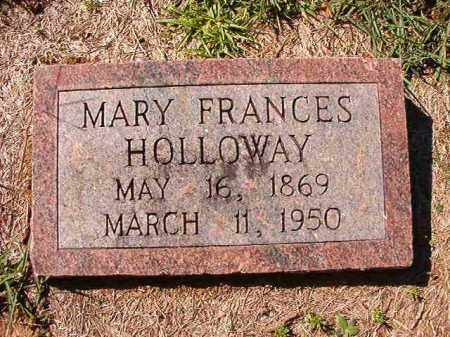 HOLLOWAY, MARY FRANCES - Dallas County, Arkansas | MARY FRANCES HOLLOWAY - Arkansas Gravestone Photos