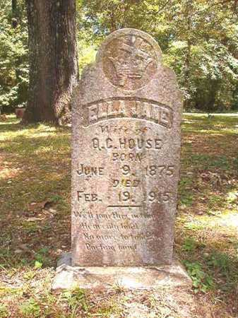 HOUSE, ELLA JANE - Dallas County, Arkansas | ELLA JANE HOUSE - Arkansas Gravestone Photos