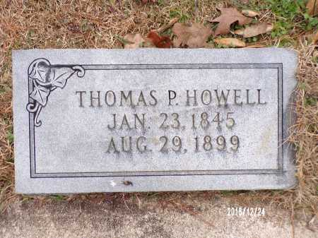 HOWELL, THOMAS P - Dallas County, Arkansas | THOMAS P HOWELL - Arkansas Gravestone Photos