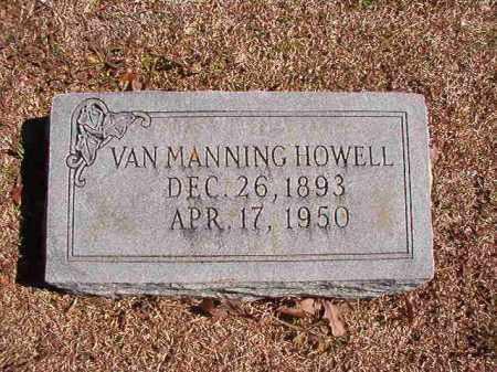 HOWELL, VAN MANNING - Dallas County, Arkansas | VAN MANNING HOWELL - Arkansas Gravestone Photos