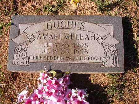 HUGHES, AMARI MELEAH - Dallas County, Arkansas | AMARI MELEAH HUGHES - Arkansas Gravestone Photos