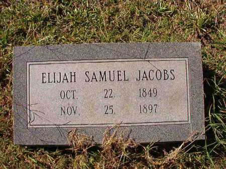 JACOBS, ELIJAH SAMUEL - Dallas County, Arkansas | ELIJAH SAMUEL JACOBS - Arkansas Gravestone Photos