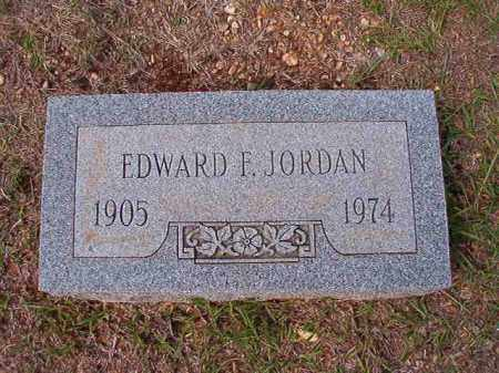 JORDAN, EDWARD F - Dallas County, Arkansas | EDWARD F JORDAN - Arkansas Gravestone Photos