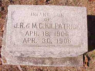 KILPATRICK, INFANT SON - Dallas County, Arkansas | INFANT SON KILPATRICK - Arkansas Gravestone Photos