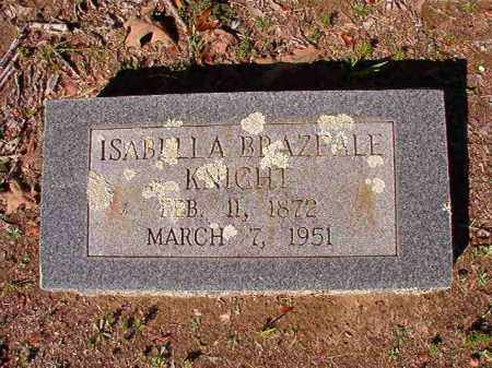 BRAZEALE KNIGHT, ISABELLA - Dallas County, Arkansas | ISABELLA BRAZEALE KNIGHT - Arkansas Gravestone Photos
