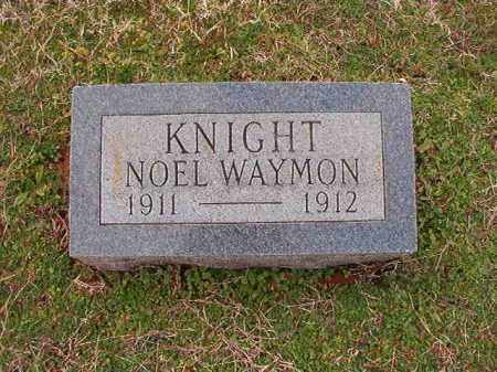 KNIGHT, NOEL WAYMON - Dallas County, Arkansas | NOEL WAYMON KNIGHT - Arkansas Gravestone Photos