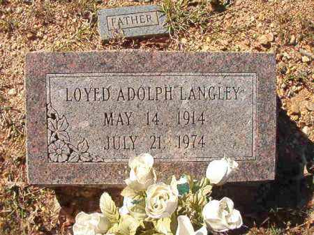 LANGLEY, LOYED ADOLPH - Dallas County, Arkansas | LOYED ADOLPH LANGLEY - Arkansas Gravestone Photos