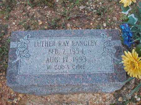 LANGLEY, LUTHER RAY - Dallas County, Arkansas | LUTHER RAY LANGLEY - Arkansas Gravestone Photos