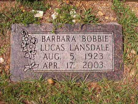 "LUCAS LANSDALE, BARBARA ""BOBBIE - Dallas County, Arkansas | BARBARA ""BOBBIE LUCAS LANSDALE - Arkansas Gravestone Photos"