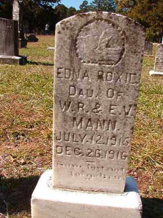 MANN, EDNA ROXIE - Dallas County, Arkansas | EDNA ROXIE MANN - Arkansas Gravestone Photos