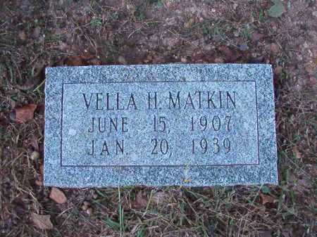 MATKIN, VELLA H - Dallas County, Arkansas | VELLA H MATKIN - Arkansas Gravestone Photos