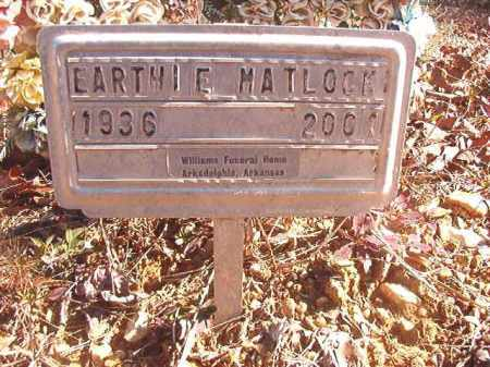 MATLOCK, EARTHIE - Dallas County, Arkansas | EARTHIE MATLOCK - Arkansas Gravestone Photos