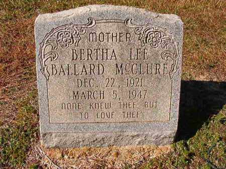 MCCLURE, BERTHA LEE - Dallas County, Arkansas | BERTHA LEE MCCLURE - Arkansas Gravestone Photos