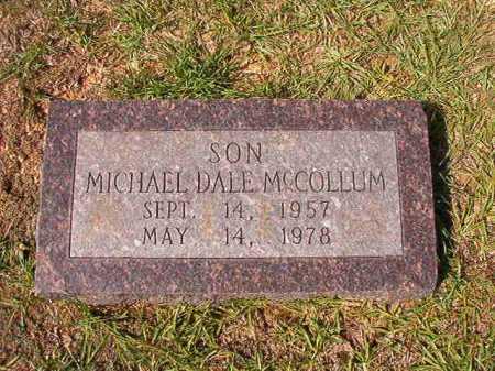 MCCOLLUM, MICHAEL DALE - Dallas County, Arkansas   MICHAEL DALE MCCOLLUM - Arkansas Gravestone Photos