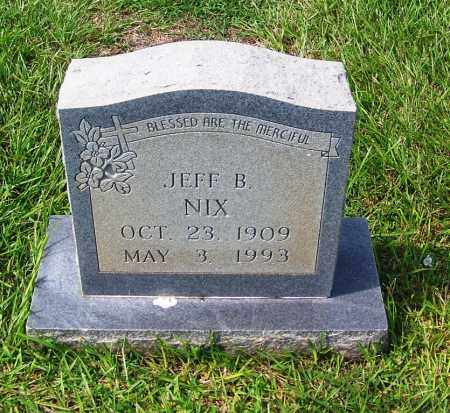 NIX, JEFF B - Dallas County, Arkansas | JEFF B NIX - Arkansas Gravestone Photos