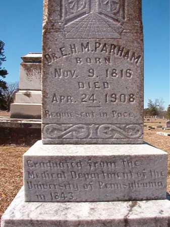 PARHAM, DR. E. H. M. - Dallas County, Arkansas | DR. E. H. M. PARHAM - Arkansas Gravestone Photos
