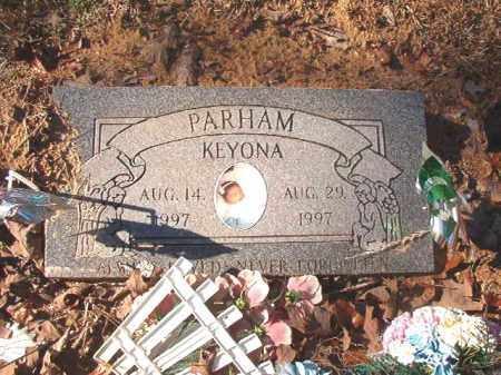 PARHAM, KEYONA - Dallas County, Arkansas | KEYONA PARHAM - Arkansas Gravestone Photos