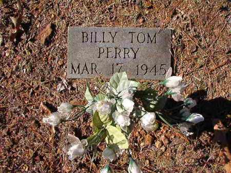 PERRY, BILLY TOM - Dallas County, Arkansas | BILLY TOM PERRY - Arkansas Gravestone Photos