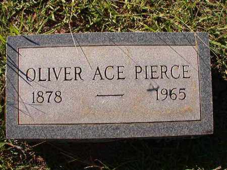 PIERCE, OLIVER ACE - Dallas County, Arkansas | OLIVER ACE PIERCE - Arkansas Gravestone Photos