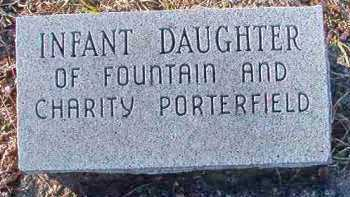 PORTERFIELD, INFANT DAUGHTER - Dallas County, Arkansas | INFANT DAUGHTER PORTERFIELD - Arkansas Gravestone Photos
