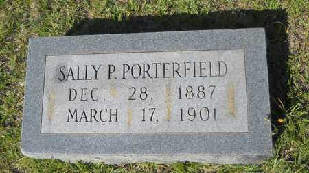 PORTERFIELD, SALLY P - Dallas County, Arkansas | SALLY P PORTERFIELD - Arkansas Gravestone Photos