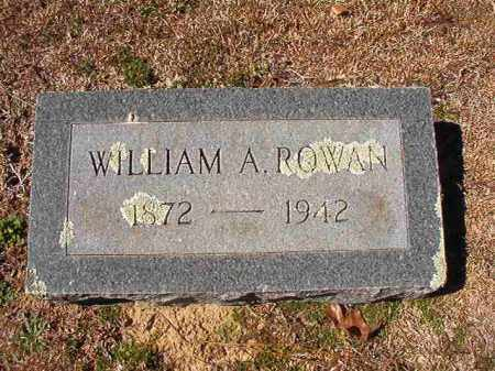 ROWAN, WILLIAM A - Dallas County, Arkansas | WILLIAM A ROWAN - Arkansas Gravestone Photos