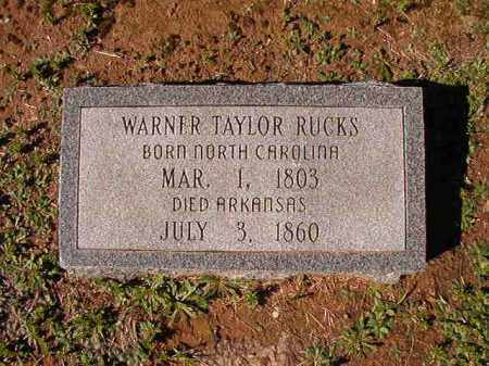 RUCKS, WARNER TAYLOR - Dallas County, Arkansas | WARNER TAYLOR RUCKS - Arkansas Gravestone Photos